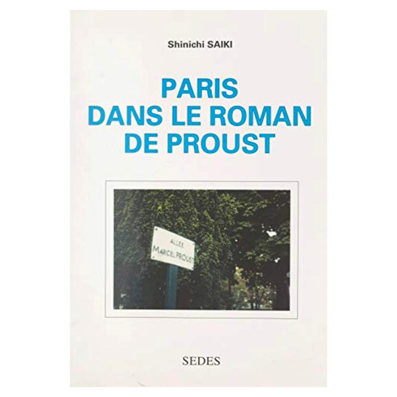 Paris dans le roman de Proust