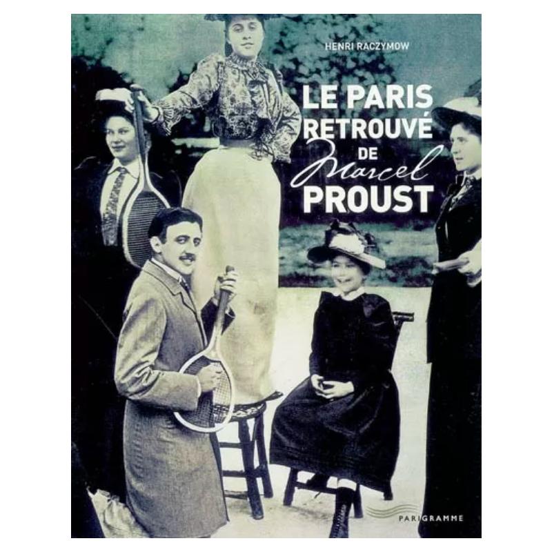 Le Paris retrouvé de Marcel...