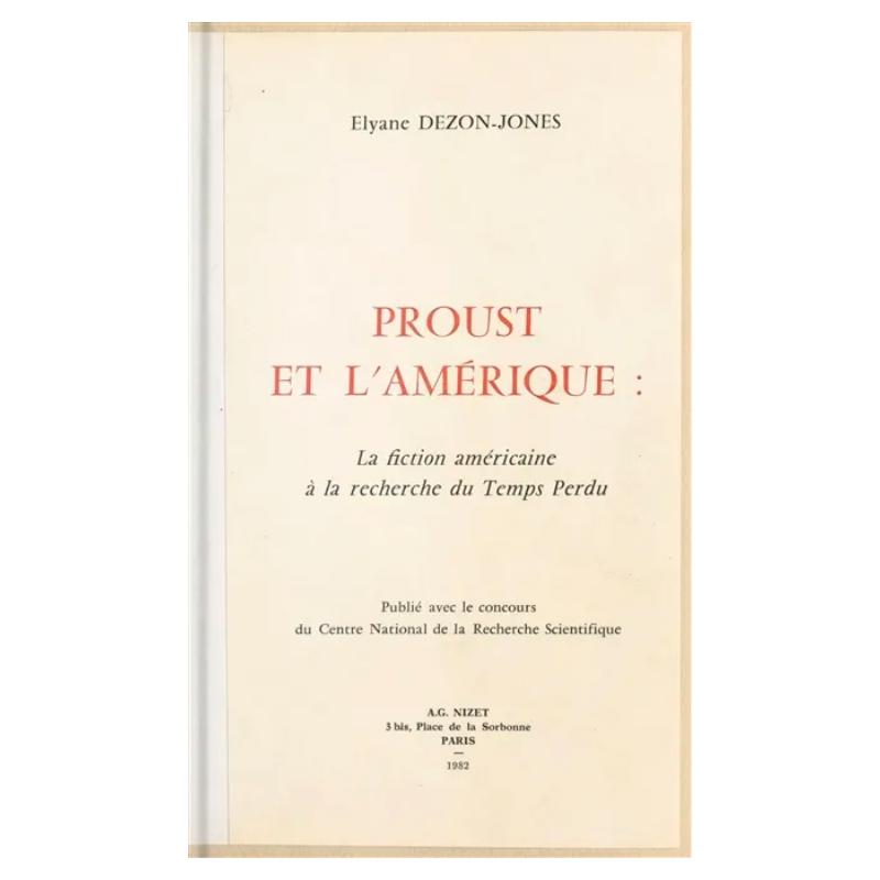 Proust et l'Amérique: La...