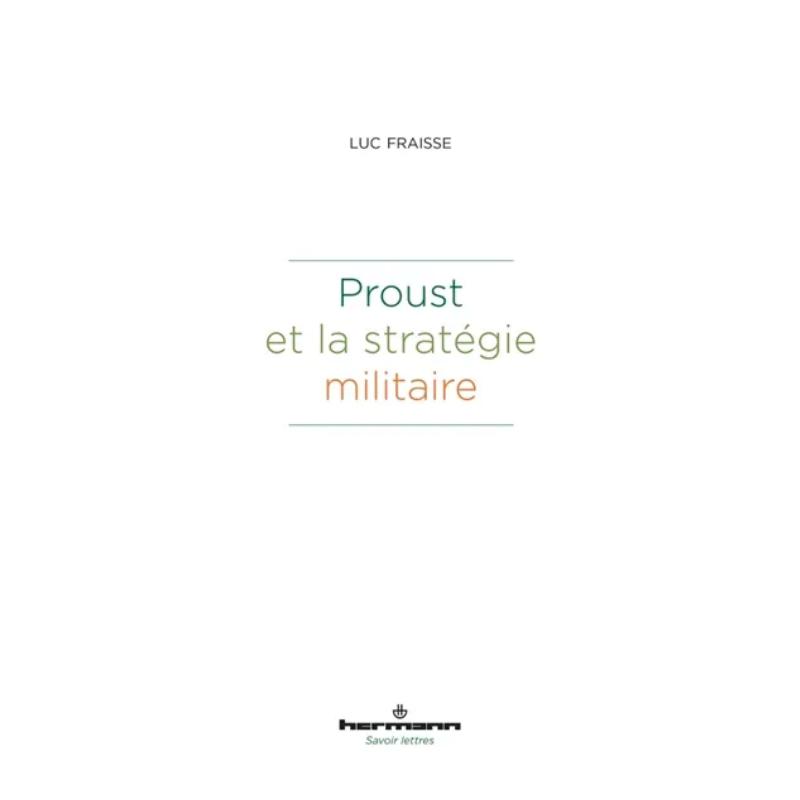 Proust et la stratégie...