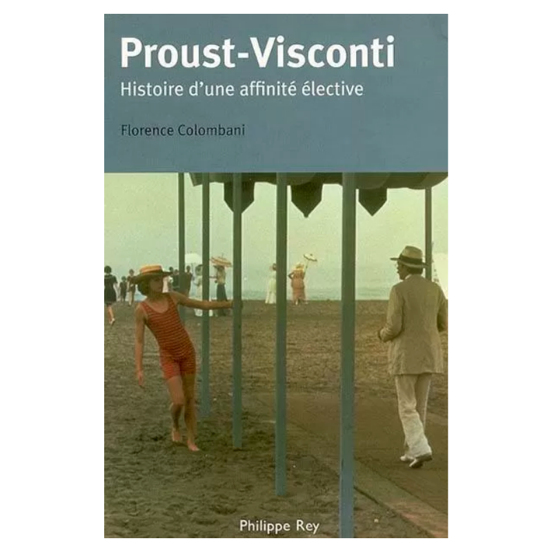 Proust – Visconti, histoire...