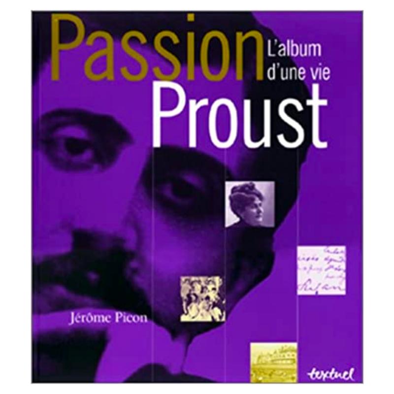 Passion Proust , l'album...