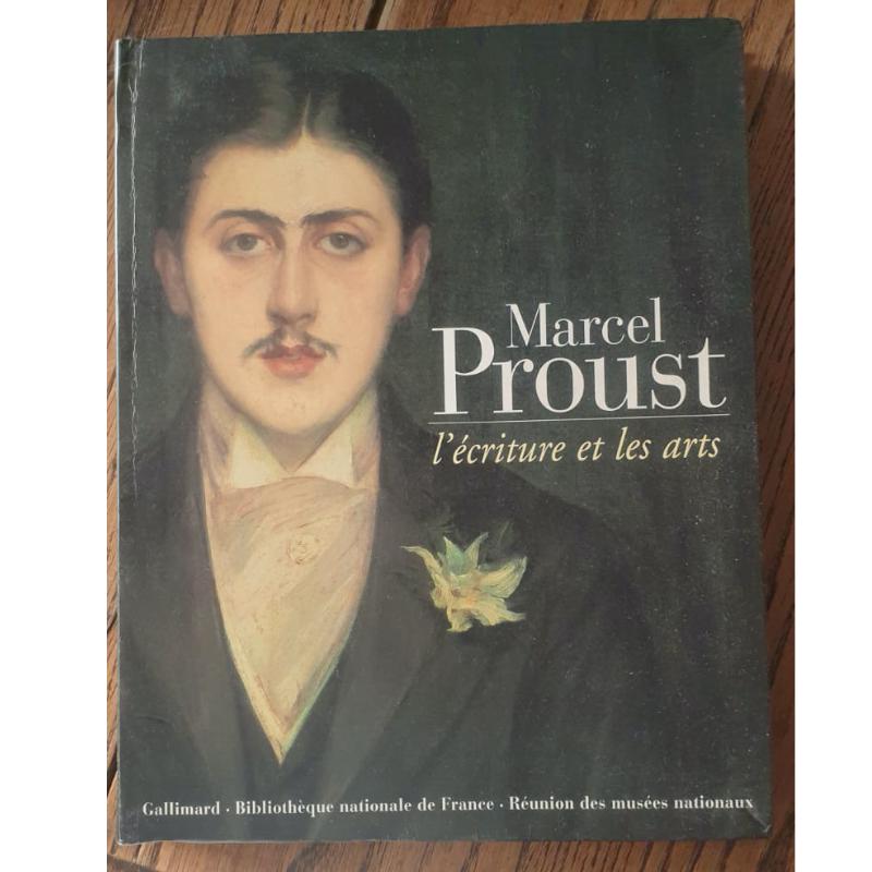 Marcel Proust l'écriture et...