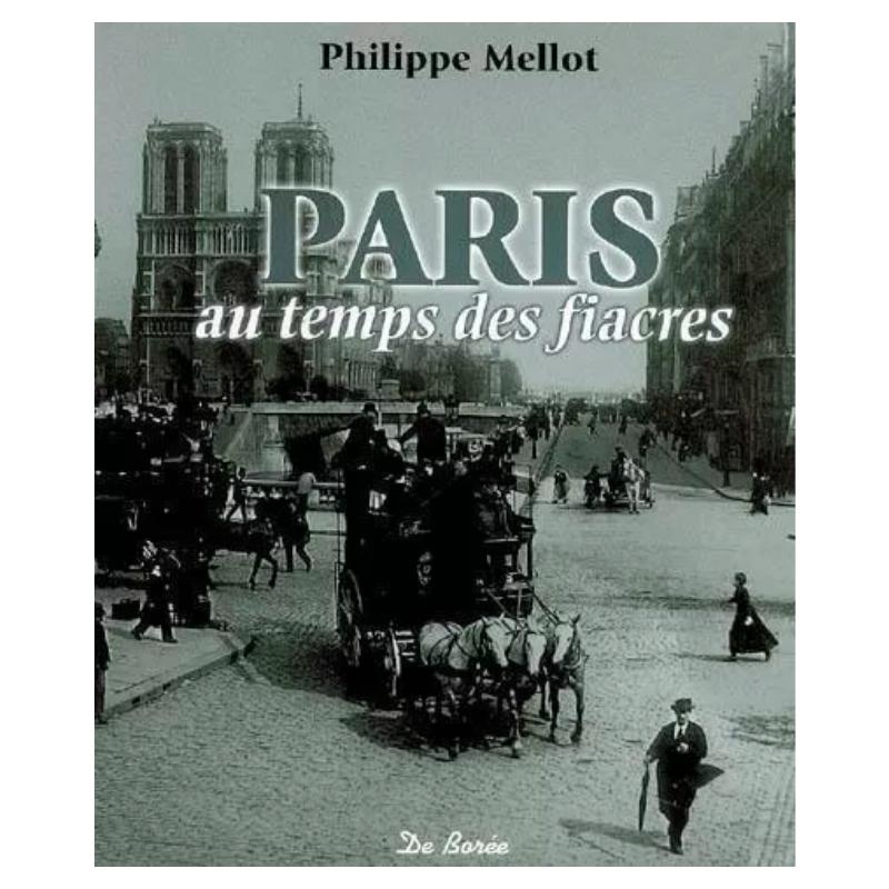 Paris au temps des fiacres