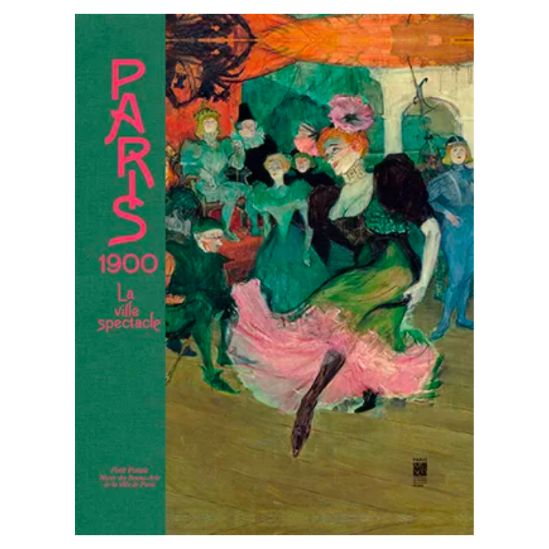Paris 1900, la ville spectacle