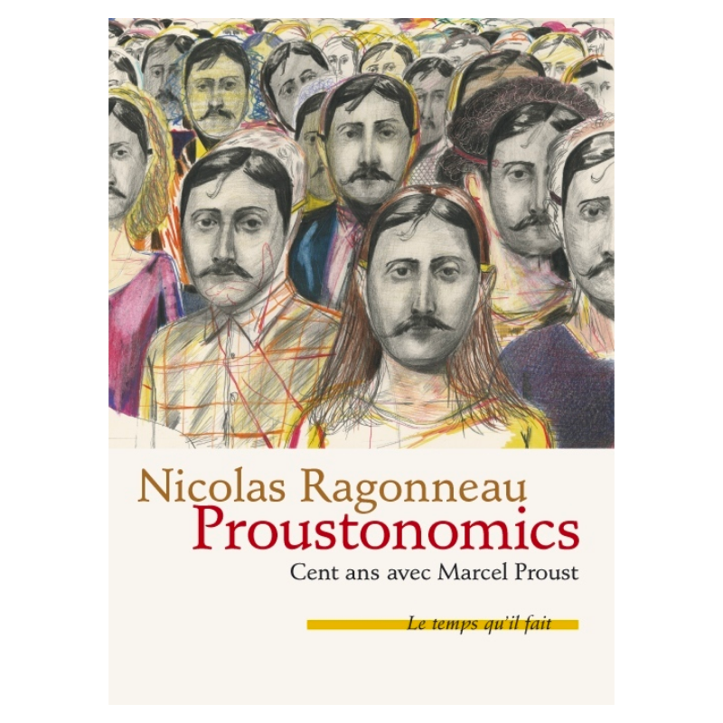 Proustonomics, 100 ans avec...