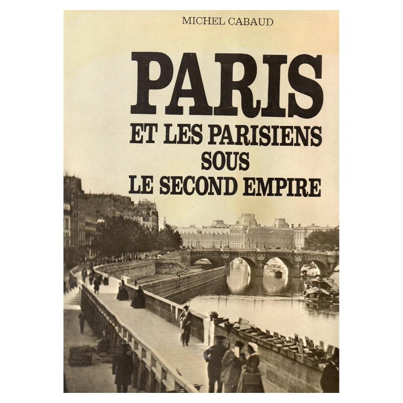 Paris et les parisiens sous...