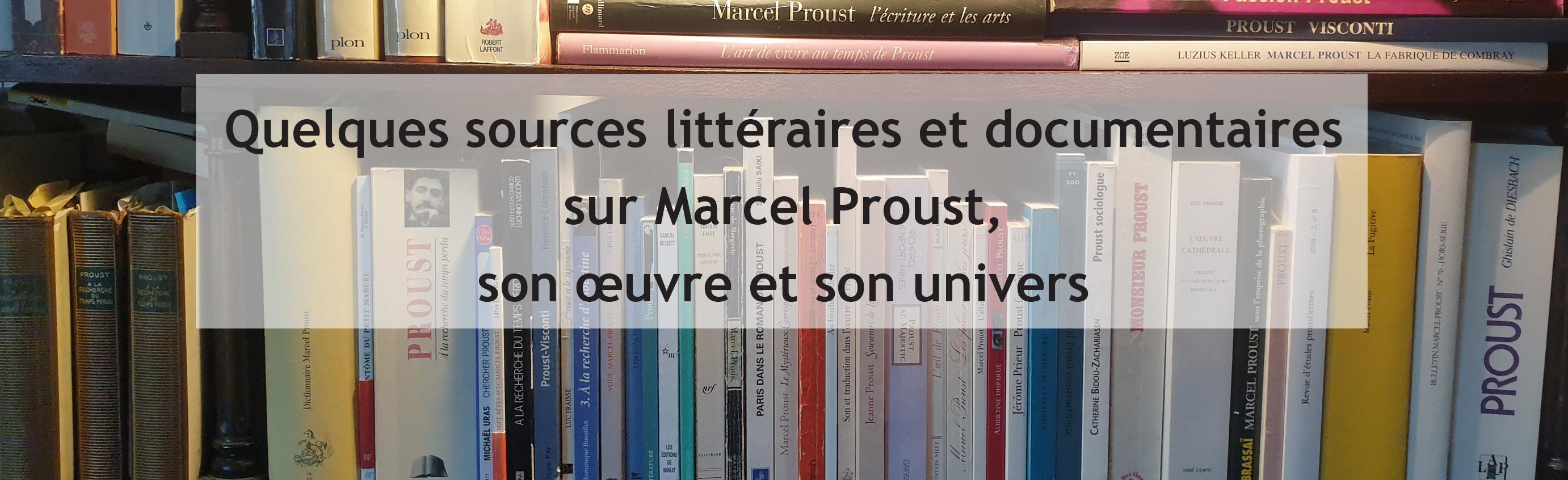Sources littéraires sur marcel proust